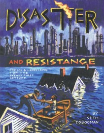 Disaster and Resistance: Comics and Landscapes for the Twentyfirst Century