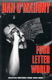 Four Letter World: Selected Writings from 1993–1997