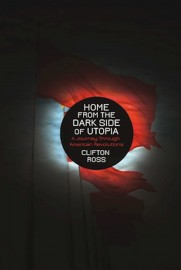 Home From The Dark Side Of Utopia