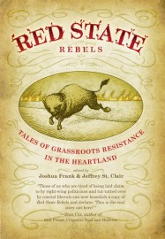 Red State Rebels: Tales of Grassroots Resistance in the Heartland