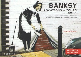 Banksy: Locations & Tours Vol 1 ( the US Edition)