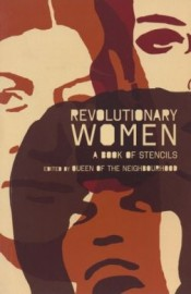 Revolutionary Women: a Book of Stencils