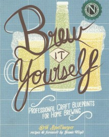 Brew It Yourself: Professional Craft Blueprints for Home Brewing