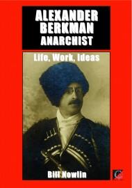 Alexander Berkman: Anarchist