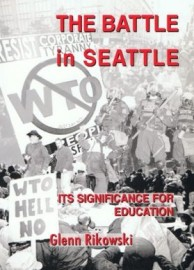 The Battle in Seattle - Its Significance For Education