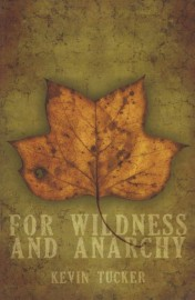 For Wildness and Anarchy