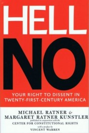 Hell No: Your Right to Dissent in Twenty-First-Century America