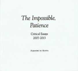 The Impossible, Patience: Critical Essays