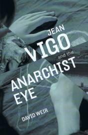 Jean Vigo and the Anarchist Eye