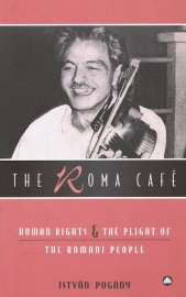 Roma Cafe - Human Rights and the Plight of the Romani People