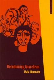 Decolonizing Anarchism