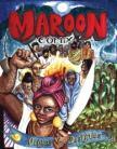 Maroon Comix: Origins & Destinies