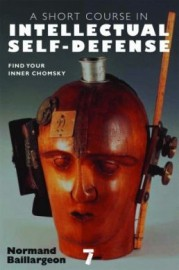 A Short Course in Intellectual Self-Defense: Find Your Inner Chomsky