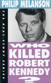 Who Killed Robert Kennedy