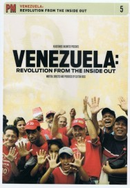 Venezuela: Revolution From The Inside Out