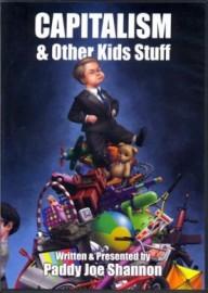 Capitalism & Other Kids Stuff