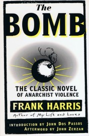 The Bomb: The Classic Novel of Anarchist Violence