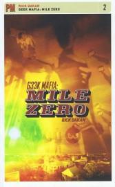 Geek Mafia: Mile Zero