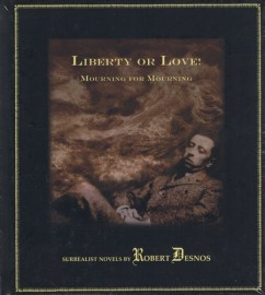 Liberty or Love!: Mourning for Mourning