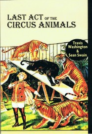 Last Act of the Circus Animals