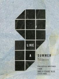 Like a Summer with a Thousand Julys