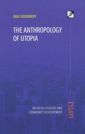 The Anthropology of Utopia: On Social Ecology and Community Development