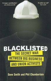 Blacklisted - The Secret War Between Big Business and Union Activists