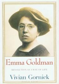 Emma Goldman: Revolution as a Way of Life