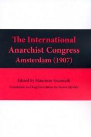 The International Anarchist Congress Amsterdam (1907)