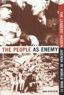 The People as Enemy: The Leaders' Hidden Agenda in World War II