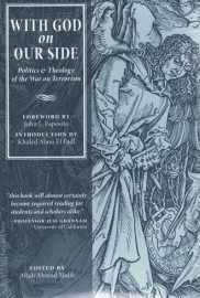 With God On Our Side: Politics and Theology of the War on Terrorism