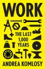 Work: The Last 1000 Years