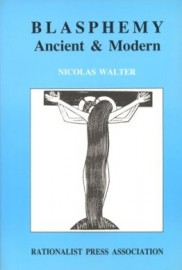 Blasphemy: Ancient and Modern