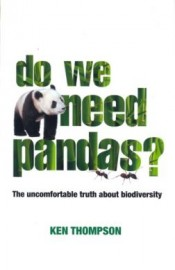 Do We Need Pandas? The Uncomfotable Truth About Biodiversity