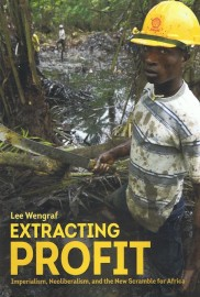 Extracting Profit: Imperialism, Neoliberalism, and the New Scramble for Africa