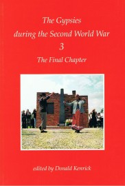 The Gypsies During the Second World War #3: The Final Chapter
