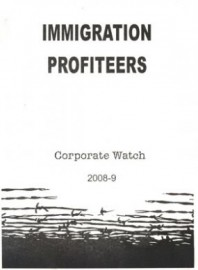 Immigration Profiteers - Corporate Watch 2008-9
