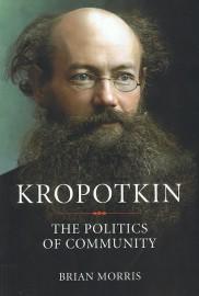 Kropotkin: The Politics of Community