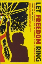 Let Freedom Ring: A Collection of Documents From the Movement to Free U.S. Political Prisoners