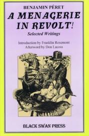 A Menagerie in Revolt