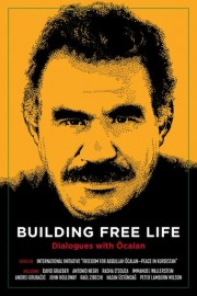 Building Free Life: Conversations with Ocalan