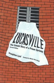 Lucasville: The Untold Story of a Prison Uprising (Second Edition)