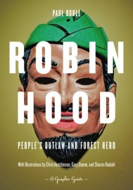 Robin Hood - People's Outlaw and Forest Hero