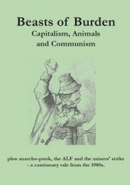 Beasts of Burden: Capitalism, Animals and Communism