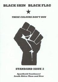 Black Skin, Black Flag: Standard Issue 2