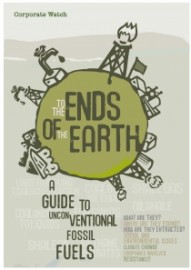 To The Ends Of The Earth: A Guide To Unconventional Fossil Fuels