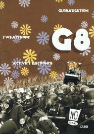G8: Globalisation, Sweatshops, Activist Response
