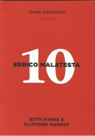 Great Anarchist #10 Errico Malatesta
