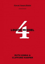 Great Anarchists #4: Louise Michel
