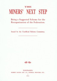 The Miners' Next Step